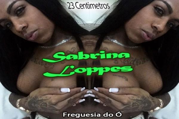 Sabrina Loppes - Acompanhante Travesti São Paulo