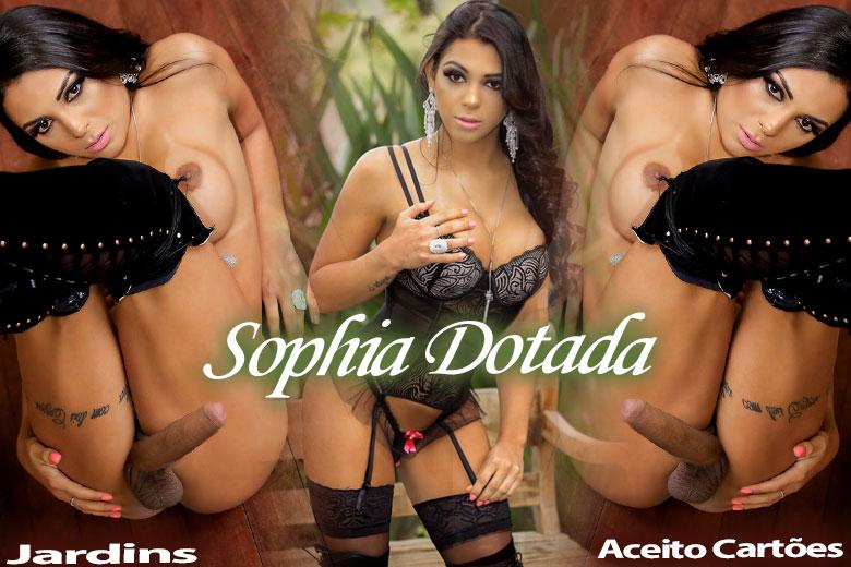 Sophia Dotada - Acompanhante Travesti São Paulo