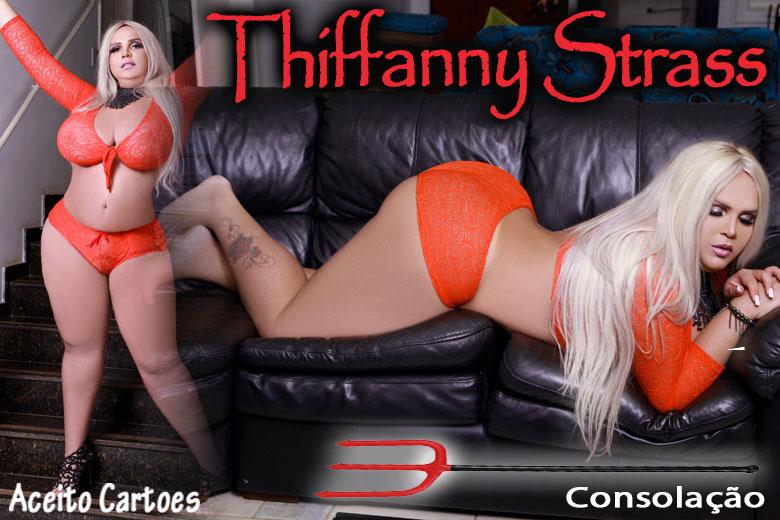 Thiffanny Strass - Acompanhante travesti são paulo
